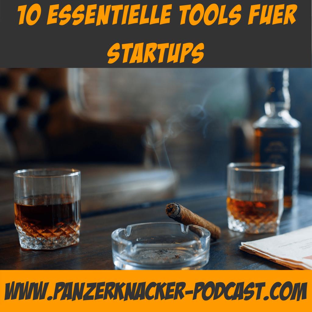 10 essentielle Tools für Startups - Panzerknacker Podcast Hack 1